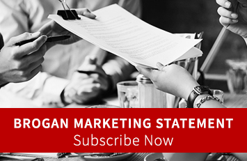 Subscribe now to the Brogan Marketing Statement
